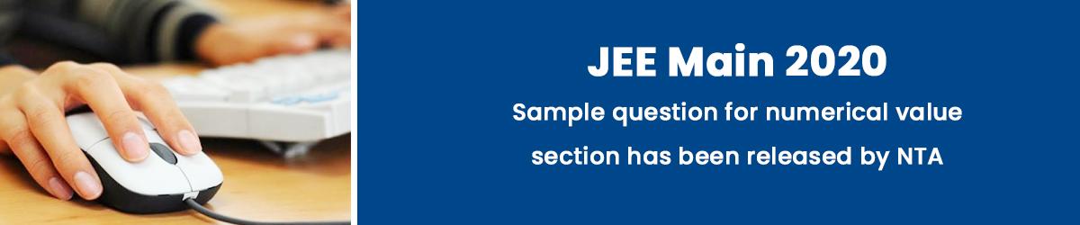 जेईई मेन 2020 (JEE Main) न्यूमेरिकल वैल्यु बेस्ड प्रश्नों के सैंपल पेपर जारी