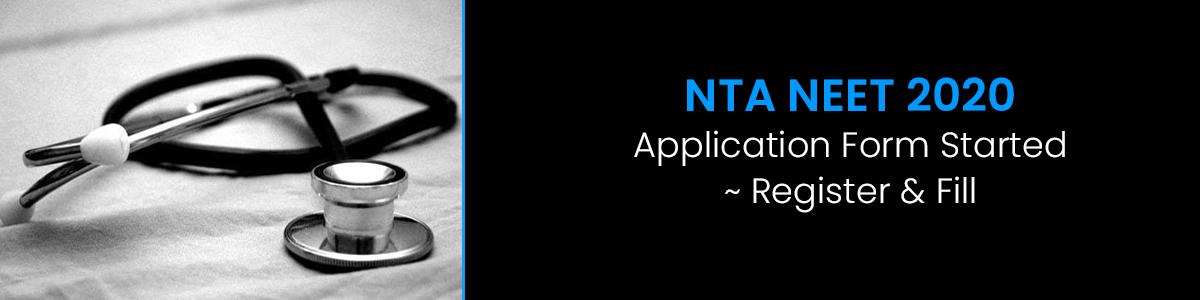नीट यूजी 2020 (NEET(UG) 2020) के लिए आवेदन प्रक्रिया शुरू