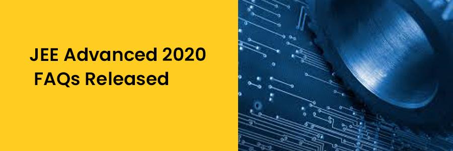 जेईई-एडवांस्ड-2020 (JEE Advanced 2020) के एफएक्यू (FAQ) जारी
