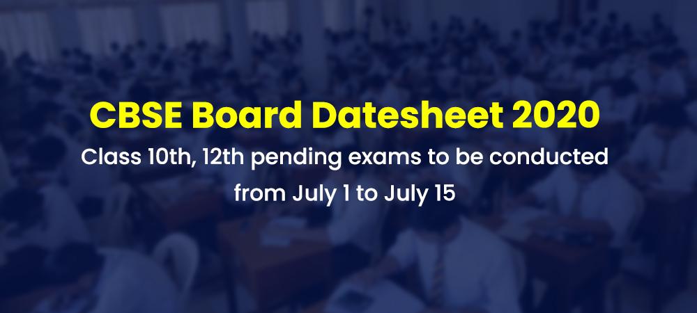12th और 10th की बची बोर्ड परीक्षाओं की तिथियां घोषित, सीबीएसई (CBSE) ने जारी की डेट शीट 2020