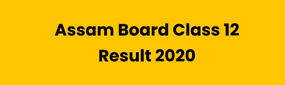 आसाम बोर्ड रिजल्ट 2020ः अभिनाश कलिता 97.2 फीसदी अंकों के साथ 12वीं कक्षा में टाॅपर