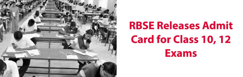 राजस्थान बोर्ड 10वीं और 12वीं की पेंडिंग परीक्षाओं के एडमिट कार्ड जारी