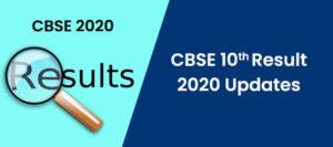 CBSE 10th Result 2020 Updates