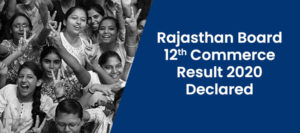 Check RBSE 12th Commerce Result 2020 Declared