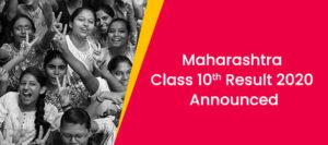 Maharashtra SSC Result 2020 Announced