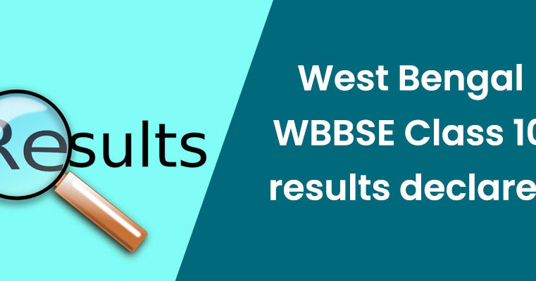 West Bengal WBBSE Class 10 results declared