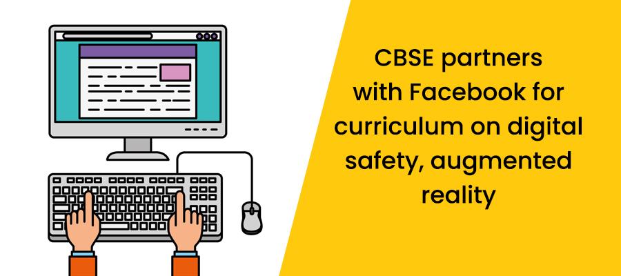CBSE और फेसबुक मिलकर छात्रों को सिखाएंगे डिजिटल सेफ्टी, 6 जुलाई से रजिस्ट्रेशन