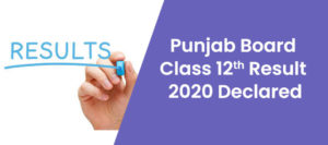 Punjab Board 12th Result 2020 Declared