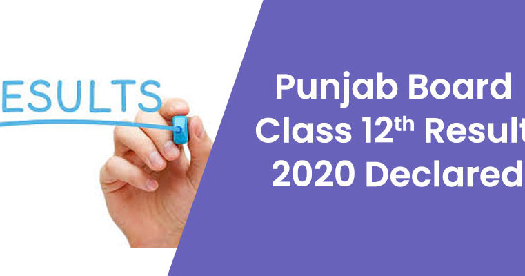 Punjab Board 12th Result 2020 Declared