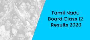 Tamil Nadu Board Class 12 Results 2020