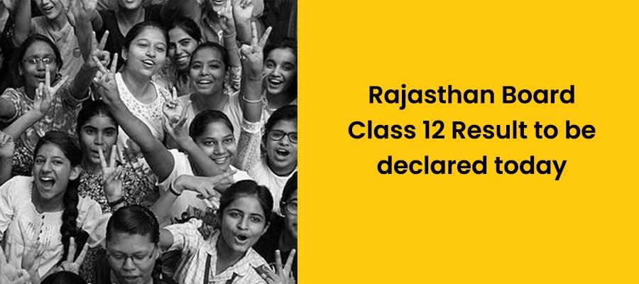 आज 12वीं विज्ञान वर्ग का रिजल्ट जारी करेगा राजस्थान बोर्ड