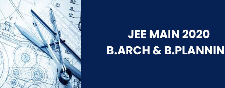 JEE Main 2020 B.Arch And B.Planning