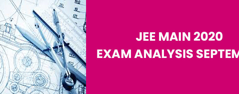 JEE Main 2020 Exam Analysis September