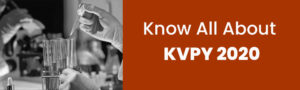 Know All About KVPY 2020