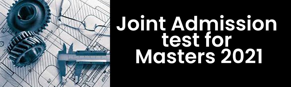 ज्वॉइंट एडमिशन टेस्ट फॉर मास्टर ऑफ साइंस के लिए ऑनलाइन रजिस्ट्रेशन की प्रक्रिया आज से शुरू