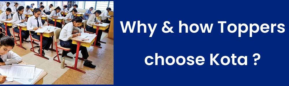 टॉपर्स कैसे और क्यों चुनते हैं कोटा और एलन ?