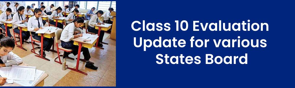 Class 10th Evaluation Criteria 2021: इन फॉर्मूले से तैयार होंगे सीबीएसई समेत विभिन्न राज्य बोर्ड की 10वीं कक्षा के परिणाम