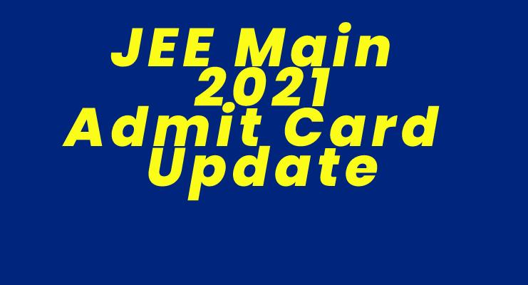 JEE Main 2021 Admit Card: जेईई मेन तीसरे चरण के लिए एडमिट कार्ड जारी, 20 जुलाई से एग्जाम