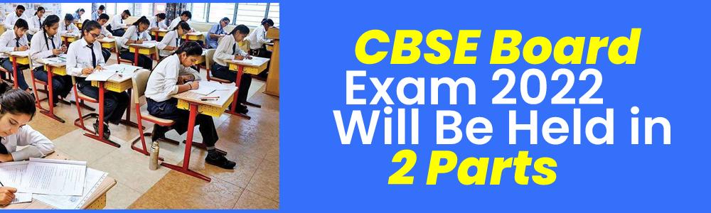 सीबीएसई ने 10वीं-12वीं के बोर्ड के लिए नई स्कीम जारी की, साल में दो बार होंगी परीक्षाएं