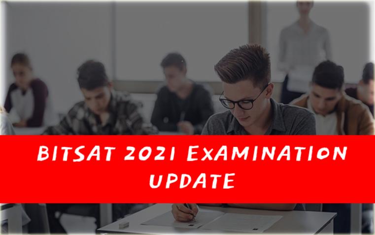BITSAT 2021 – बिट्सेट शुरू, 9 अगस्त तक चलेगी परीक्षा