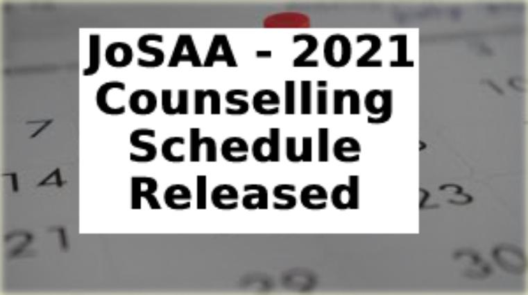 JoSAA काउंसलिंग का शेड्यूल जारी, जानिए वो सब कुछ, जो आपके लिए है जरुरी…